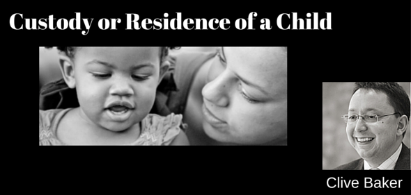 Custody or Residence of a Child
