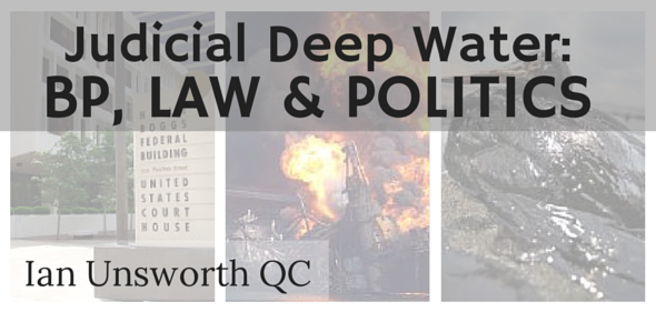 Judicial Deep Water: BP, Law & Politics