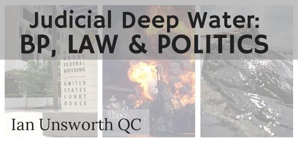 Judicial Deep Water: BP, Law & Politics
