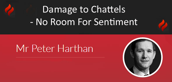 Damage to Chattels – No Room For Sentiment