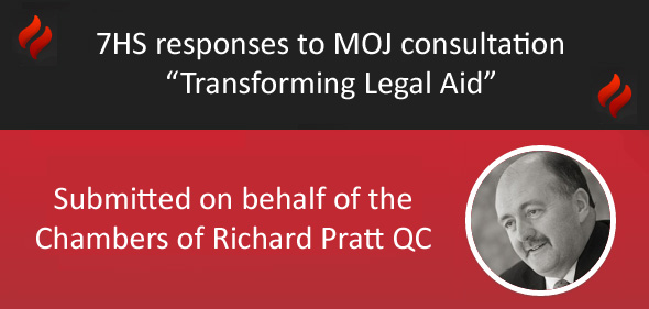 7HS responses to MOJ consultation Transforming Legal Aid