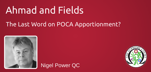 Ahmad and Fields – The Last Word on POCA Apportionment?